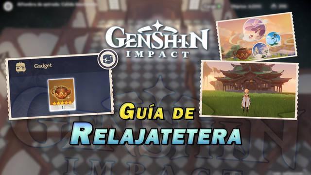 Relajatetera en Genshin Impact: Cómo conseguirla, obtener decoraciones y más