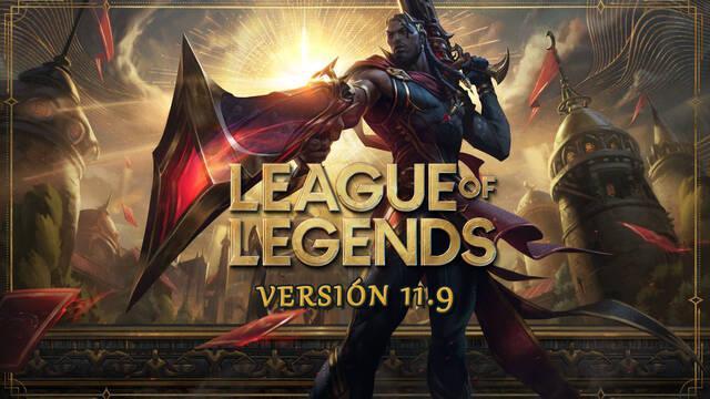 League of Legends v11.9: Ajustes a campeones, cambios de objetos y novedades