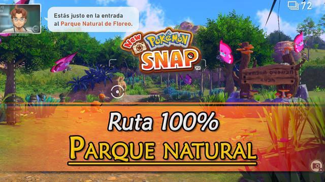New Pokémon Snap: Parque natural de Floreo al 100% y Pokémon