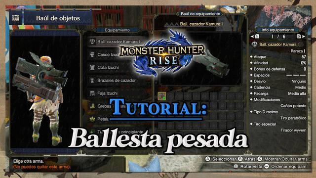Ballesta pesada en Monster Hunter Rise: Tutorial y controles