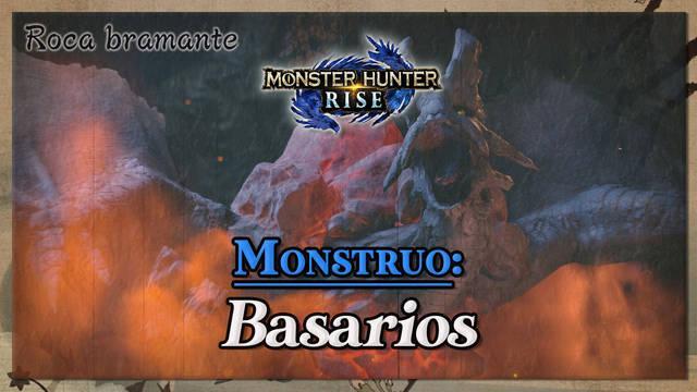 Basarios en Monster Hunter Rise: cómo cazarlo y recompensas
