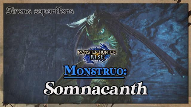 Somnacanth en Monster Hunter Rise: cómo cazarlo y recompensas