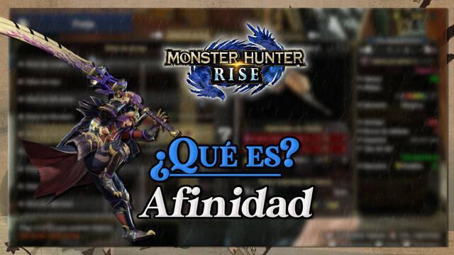 Monster Hunter Rise: Qué es la afinidad y cómo aumentarla