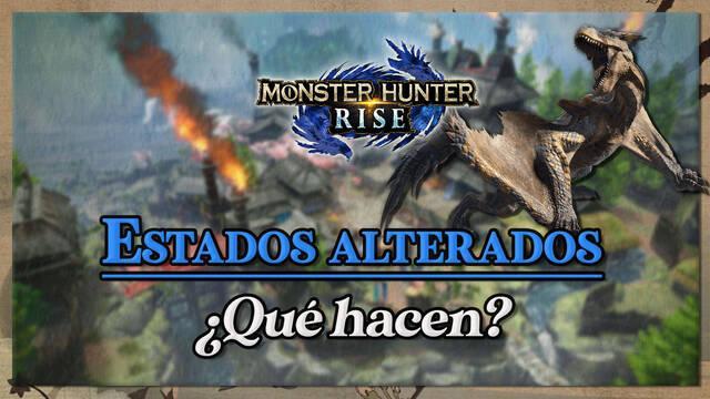 Estados alterados de Monster Hunter Rise: Qué hacen y cómo eliminarlos