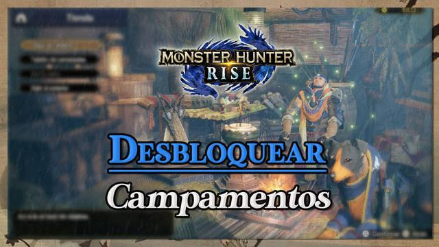 Monster Hunter Rise: Cómo desbloquear todos los campamentos y viajes rápidos
