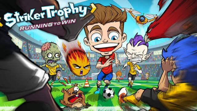 Striker Trophy: Running to Win llega a dispositivos Android