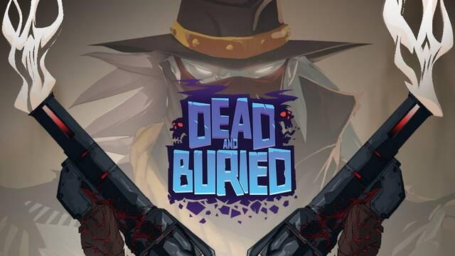 Gunfire codesarrolla Dead and Buried, uno de los juegos de lanzamiento de Oculus Touch