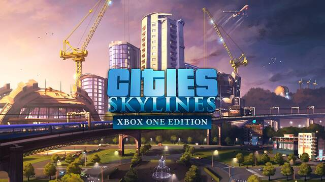 Cities: Skylines ya está disponible en Xbox One y presenta un nuevo tráiler