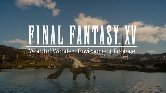 Final Fantasy XV nos ofrece un recorrido por sus localizaciones en vídeo