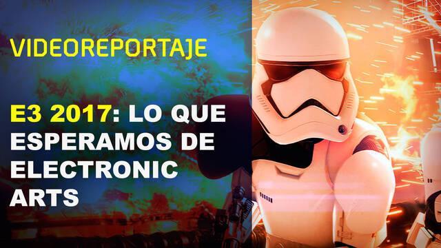 Electronic Arts en el E3 2017: Los anuncios que esperamos