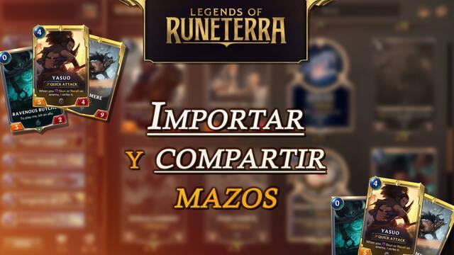 Legends of Runeterra: Cómo importar y compartir mazos de cartas