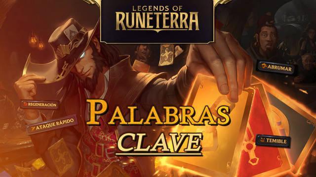 Legends of Runeterra: TODAS las Palabras Clave y sus efectos