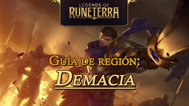 Región Demacia en Legends of Runeterra: cartas, campeones y consejos