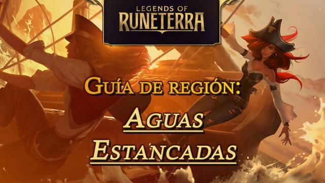 Región Aguas Estancadas en Legends of Runeterra: cartas, campeones y consejos