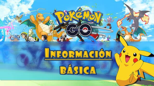Guía de información básica de Pokémon Go: Todo lo que tienes que saber