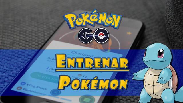 Cómo entrenar Pokémon en Pokémon Go y subir su PC