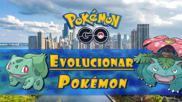 ¿Cómo evolucionar Pokémon en Pokémon Go? Características, tipos y costes