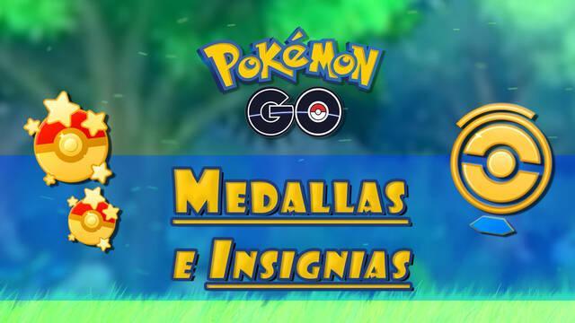 TODAS las Medallas e Insignias de Pokémon Go y sus bonificaciones