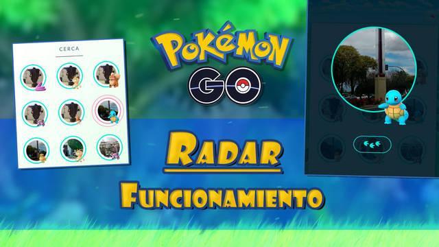 Así funciona el Radar en Pokémon Go: Consejos para principiantes