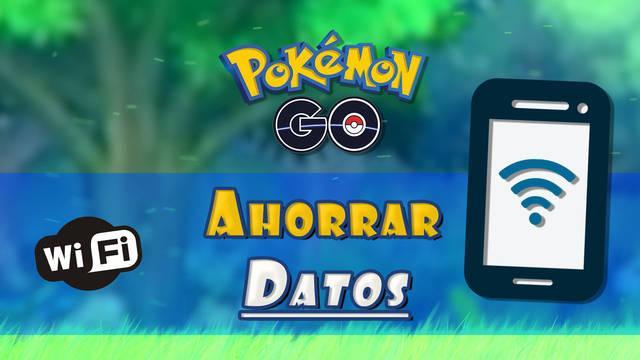 Cómo ahorrar datos mientras juegas con Pokémon Go