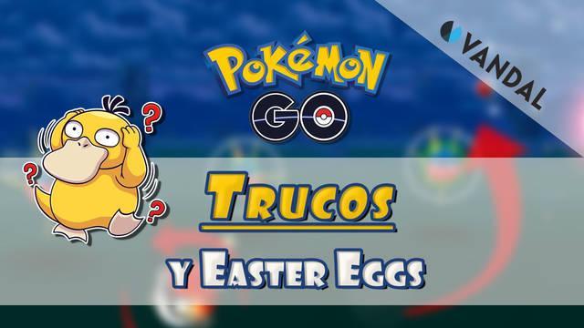 TODOS los trucos y easter eggs de Pokémon Go (2021) - ¿Los conocías?
