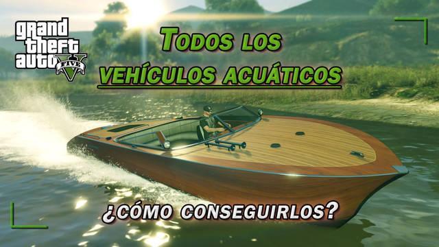 TODOS los barcos y lanchas de GTA 5 y ¿cómo conseguirlos? - (2020)