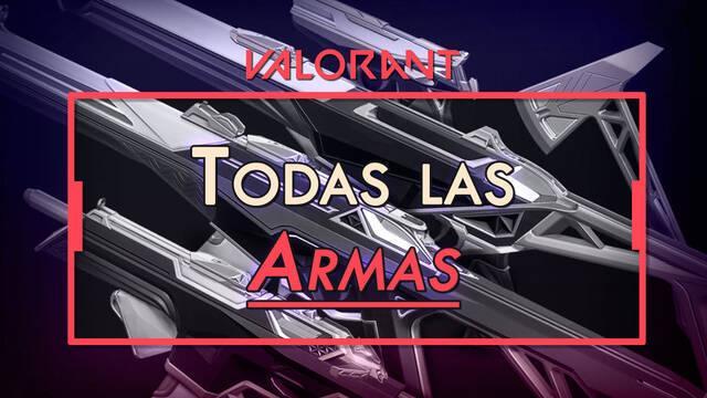 TODAS las Armas de Valorant: precios, características y tipos
