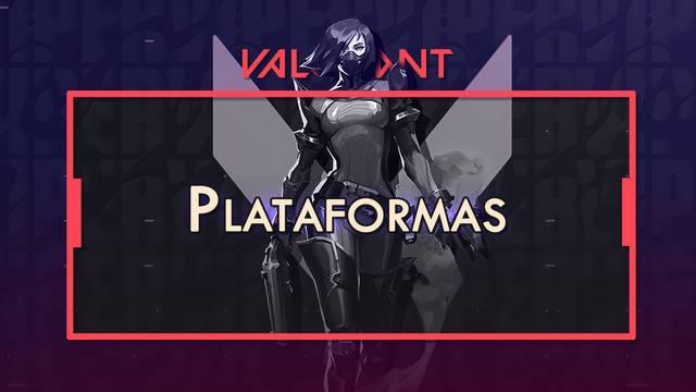 Valorant: ¿en qué plataformas está disponible y a cuáles llegará?