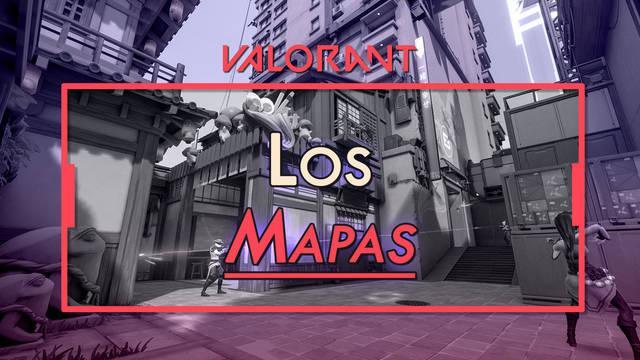 Todos los mapas disponibles en Valorant: Posiciones, consejos y estrategias
