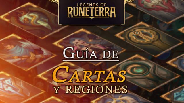 Legends of Runeterra: Guía de Cartas y Regiones, tipos y características