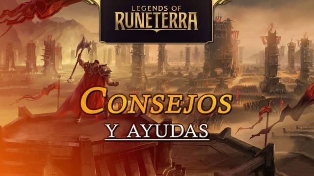 Legends of Runeterra: Los mejores consejos y ayudas para principiantes
