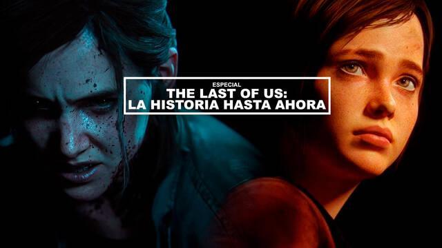 The Last of Us: La historia hasta ahora