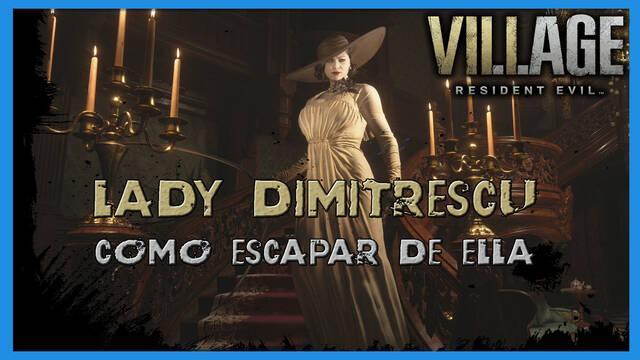 Resident Evil 8 Village: cómo huir de Lady Dimitrescu