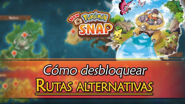 New Pokémon Snap: Todas las rutas alternativas y cómo desbloquearlas