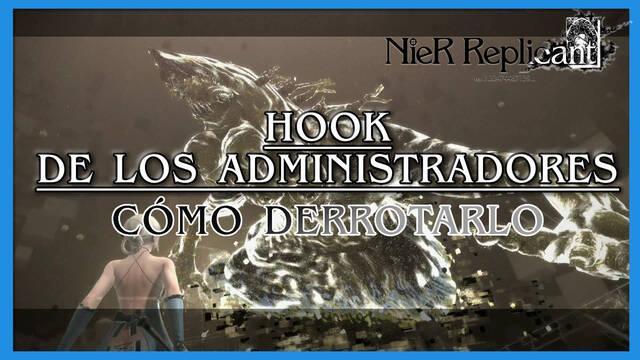 NieR Replicant: Hook de los administradores - Cómo derrotarlo