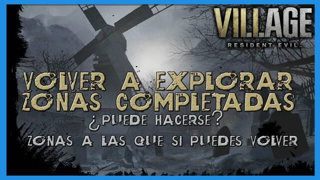 Resident Evil 8 Village: cómo volver a explorar zonas completadas