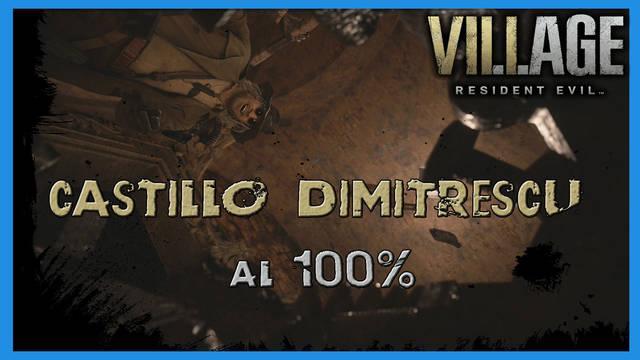Resident Evil 8 Village: Castillo Dimitrescu al 100%