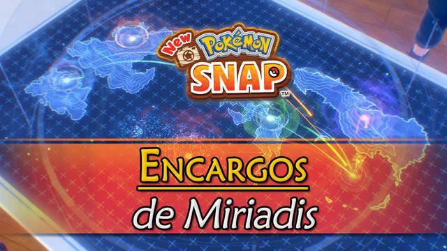 Encargos de Miriadis en New Pokémon Snap y cómo completarlos