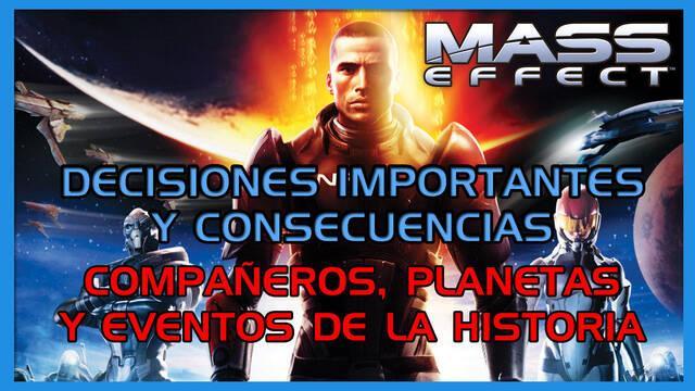 Mass Effect: TODAS las decisiones importantes y consecuencias