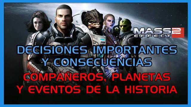 Mass Effect 2: TODAS las decisiones importantes y consecuencias