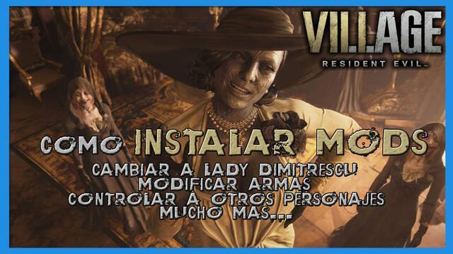 Resident Evil 8 Village:  cómo instalar mods - Instrucciones y mejores mods