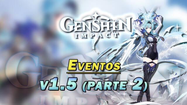 Genshin Impact: Eventos de Protogemas y más recompensas de la v1.5 (parte 2)