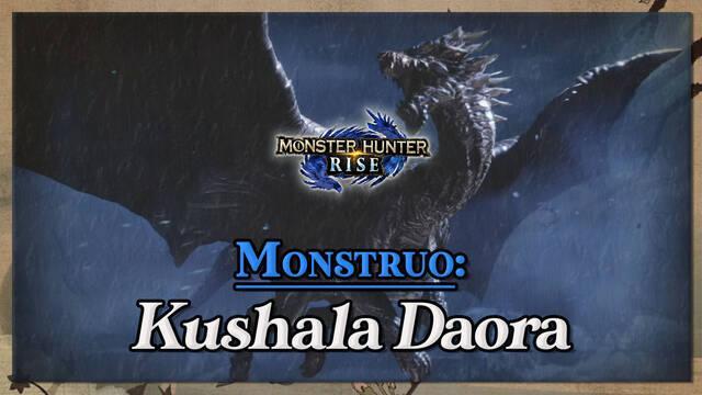 Kushala Daora en Monster Hunter Rise: cómo cazarlo y recompensas