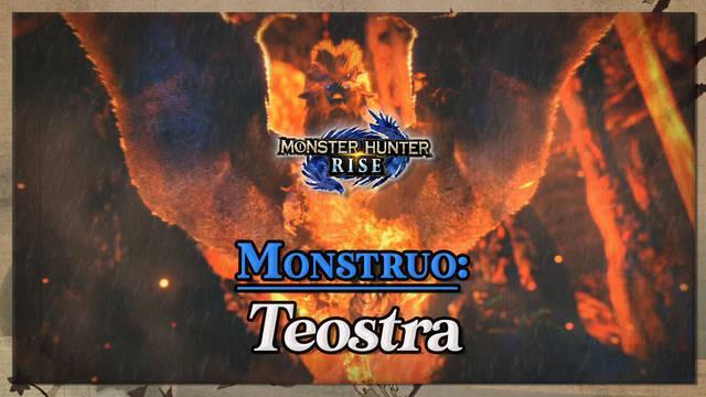 Teostra en Monster Hunter Rise: cómo cazarlo y recompensas
