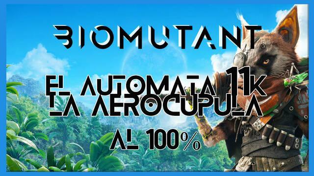 Biomutant: El autómata 11K / La aerocúpula - Cómo completarla