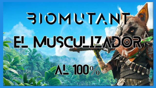 Biomutant: El musculizador - Cómo completarla