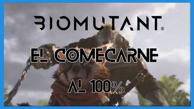 El comecarne en Biomutant al 100%: walkthrough y consejos