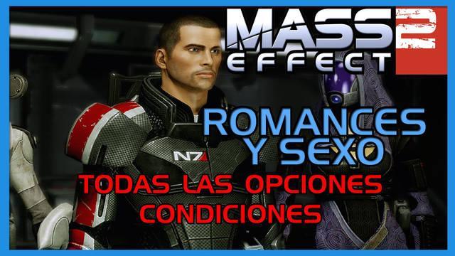 Mass Effect 2: TODOS los romances y sexo