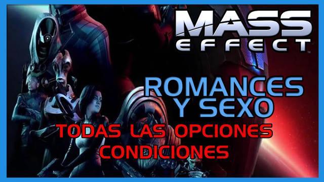 Mass Effect (1, 2 y 3): TODOS los romances y sexo