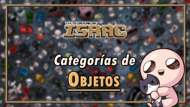 The Binding of Isaac: TODOS los objetos, tipos, características y usos